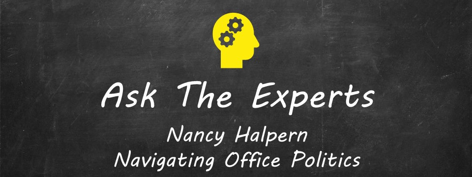 ATE - Nancy Halpern, Navigating Office Politics