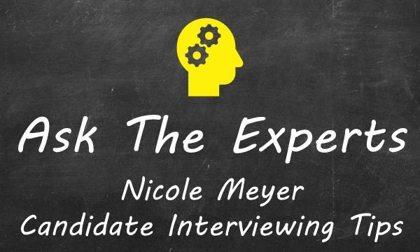 ATE Nicole Meyer Candidates Interviewing Tips