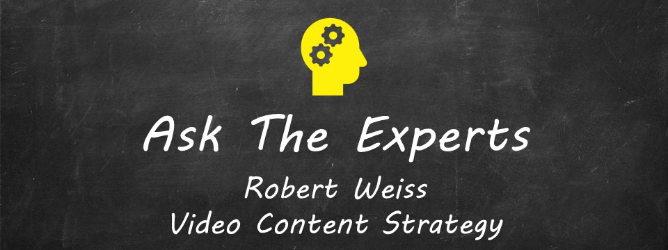 ATE - Robert Weiss - Video Content Strategy